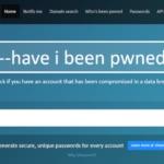 アナタのセキュリティは大丈夫?メールアドレスとパスワードの漏洩をチェックする!